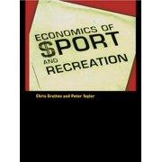 The Economics of Sport and Recreation - eBook