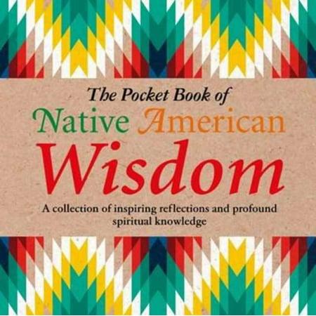POCKET BOOK OF NATIVE AMERICAN WISDOM