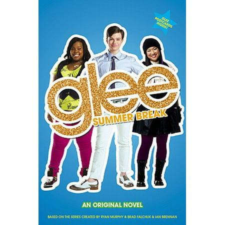 Glee: Summer Break : An Original Novel for $<!---->