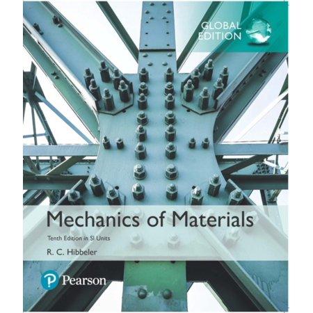 MECHANICS OF MATERIALS IN SI UNITS (Rc Hibbeler Mechanics Of Materials 8th Edition)