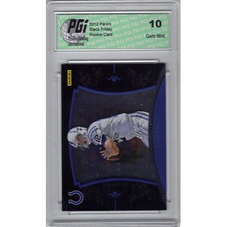 Andrew Luck 2012 Panini Black Friday Only 599 Made Rookie Card PGI 10 (Black Friday Optische Angebote)