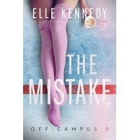 Off-Campus: The Mistake (Paperback)