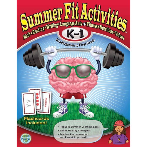 Summer Fit Kindergarten to First Grade: Math, Reading, Writing, Language Arts   Fitness, Nutrition and Values