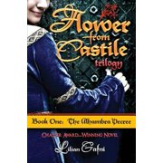 Flower from Castile Trilogy - Book One : The Alhambra Decree
