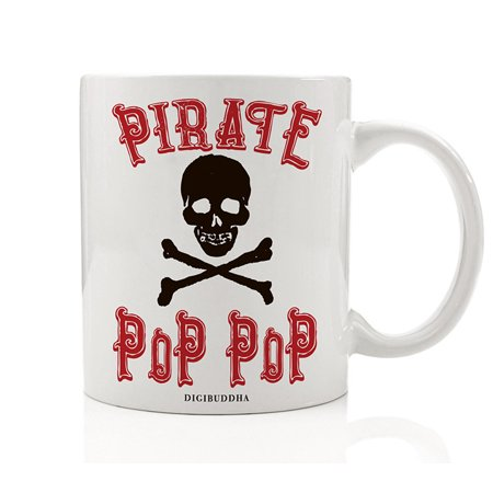PIRATE POP-POP Funny Coffee Mug Gift Idea Halloween Costume Parties Skull & Crossbones Fun Birthday Present for Grandfather Grandpop Grandpa from Grandchildren 11oz Ceramic Tea Cup Digibuddha - Food Ideas For Office Halloween Party