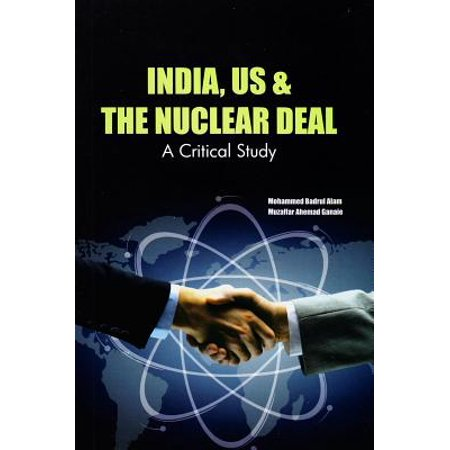 India, US & the Nuclear Deal : A Critical Study](great deals online india)