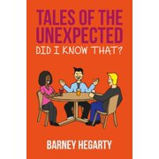Tales of the Unexpected: Did I know that? - eBook