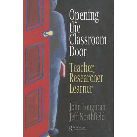 Opening The Classroom Door - eBook (Classroom Door)