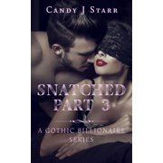 Snatched - Part 3 - eBook