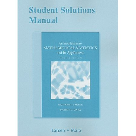 Student Solutions Manual for Introduction to Mathematical Statistics and Its