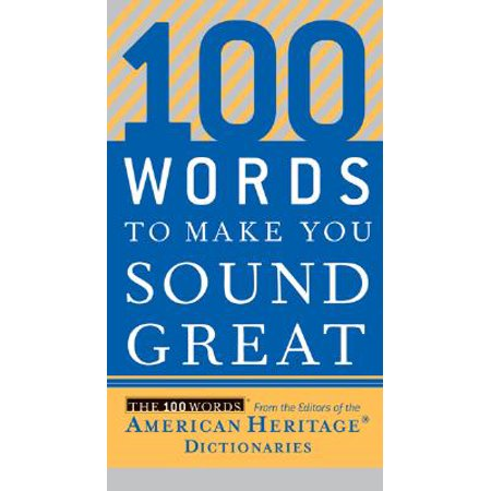 100 Words to Make You Sound Great (Make A Word With The Letters Listed)