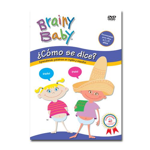 Brainy Baby¨ English in Spanish: Como se dice? DVD