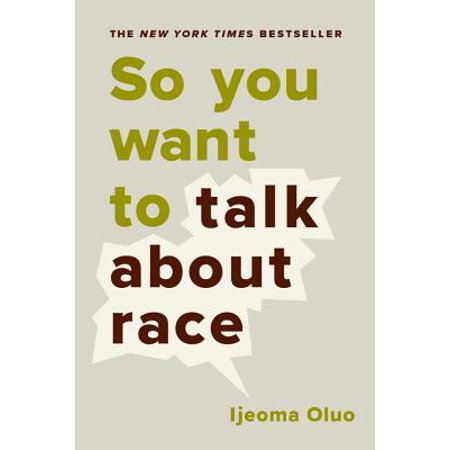 So You Want to Talk About (Talk About Race)
