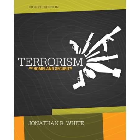 Terrorism and Homeland Security (Cengage Advantage