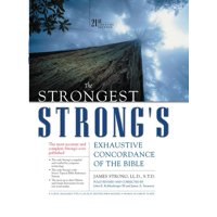 Strongest Strong's: The Strongest Strong's Exhaustive Concordance of the Bible (Hardcover)