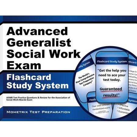 Advanced Generalist Social Work Exam Flashcard Study System: ASWB Test Practice Questions & Review for the Association of Social Work Boards (Advances In Interdisciplinary Studies Of Work Teams)