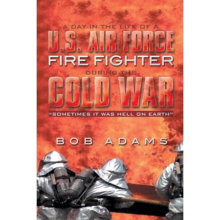 Soviet Air Force Fighter (A Day in the Life of a U.S. Air Force Fire Fighter During the Cold War - eBook)