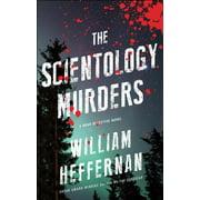 The Scientology Murders : A Dead Detective Novel