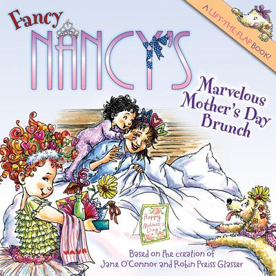 Fancy Nancy's Marvelous Mother's Day Brunch](Mother's Day Art Projects)