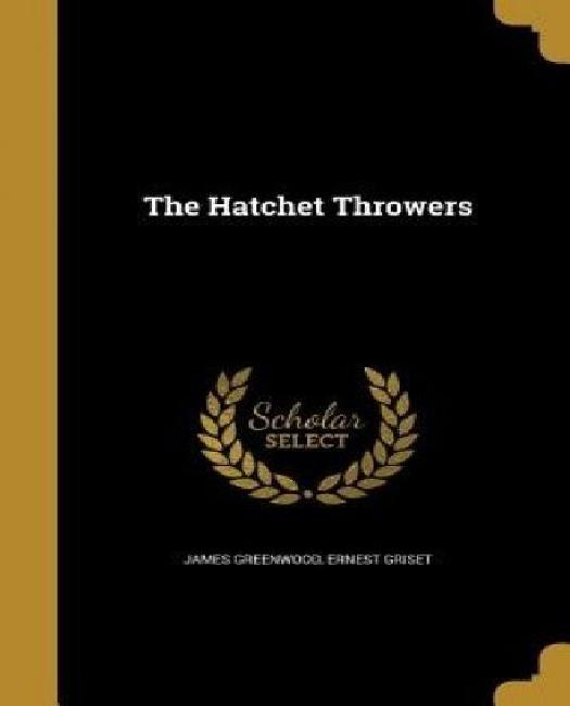 The Hatchet Throwers by