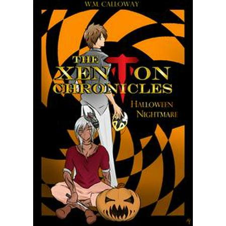 The Xenton Chronicles: Halloween Nightmare - eBook - This Is Halloween Nightmare Revisited