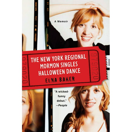 The New York Regional Mormon Singles Halloween Dance : A Memoir - New York Regional Halloween Dance Singles