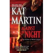 Raines of Wind Canyon: Against the Night (Paperback)