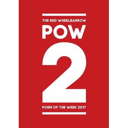 POW 2 - The Red Wheelbarrow Poem of the Week 2017 - Halloween 2017 Day Of The Week
