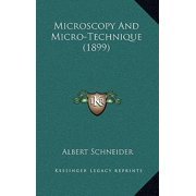 Microscopy and Micro-Technique (1899)