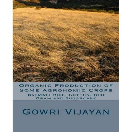 Organic Production of Some Agronomic Crops: Basmati Rice, Cotton, Red Gram, and Sugarcane - Organic Cotton Crop