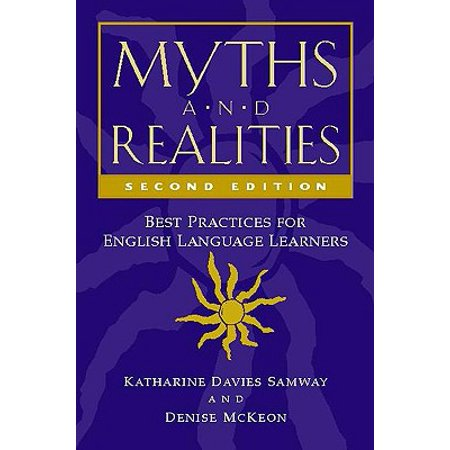 Myths and Realities, Second Edition : Best Practices for English Language (Best English As A Second Language Programs)