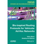 Bio-inspired Routing Protocols for Vehicular Ad-Hoc Networks - eBook