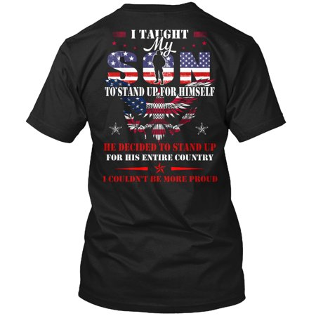 Army mom - I taught my son Hanes Tagless Tee T-Shirt