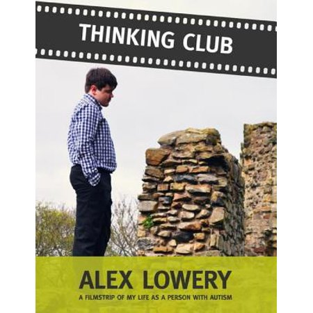 Thinking Club: A Filmstrip of My Life As a Person With Autism - (Person Club)