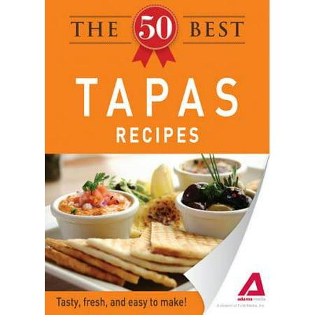 The 50 Best Tapas Recipes - eBook