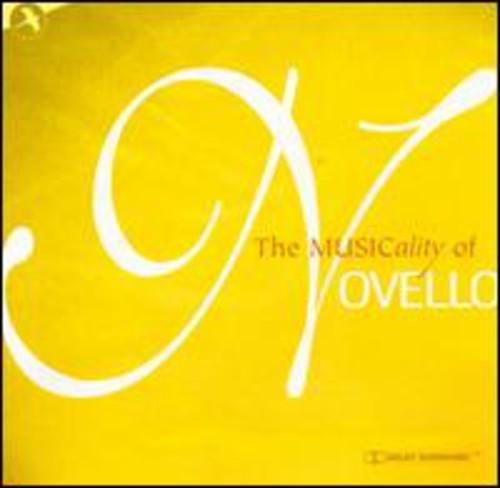 Ivor Novello - The Musicality of Novello [CD]