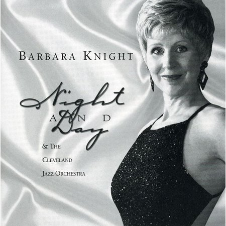 Barbara Knight   The Cleveland Jazz Orchestra   Night   Day  Cd