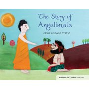 The Story of Angulimala : Buddhism for Children Level 1