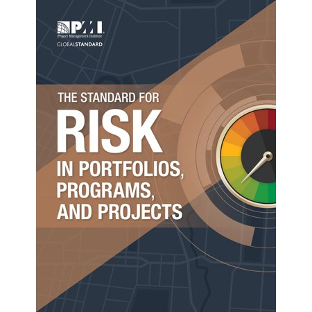 The Standard for Risk Management in Portfolios, Programs, and