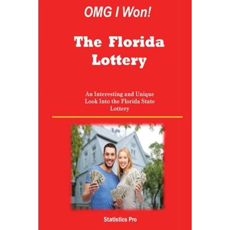 Omg I Won  The Florida Lottery  An Interesting And Unique Look Into The Florida State Lottery