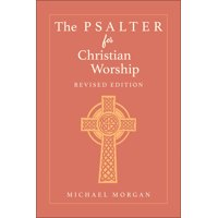 The Psalter for Christian Worship, Revised Edition (Paperback)