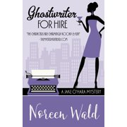 GHOSTWRITER FOR HIRE - eBook