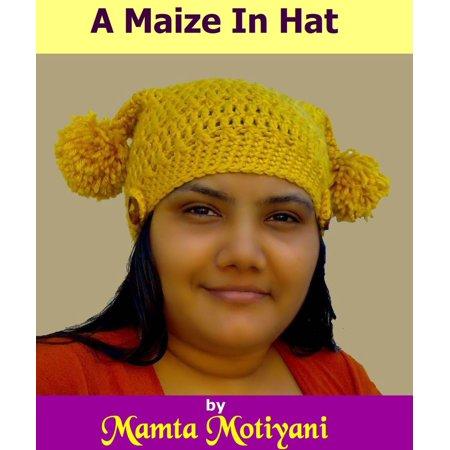 A Maize In Hat Crochet Pattern -
