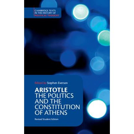 Aristotle : The Politics and the Constitution of