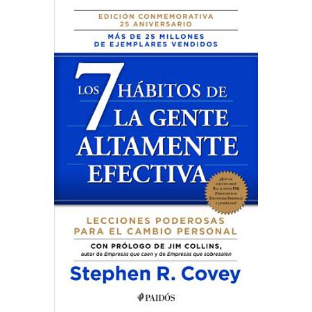 Los 7 hábitos de la gente altamente efectiva / The 7 Habits of Highly Effective (Vendele Ala Mente No A La Gente)