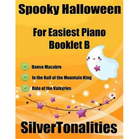 Spooky Halloween for Easiest Piano Booklet B - eBook - Spooky Halloween Music Streaming