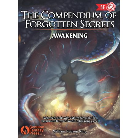 The Compendium of Forgotten Secrets : Awakening