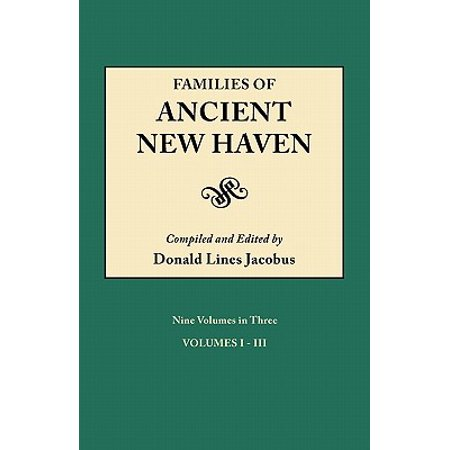 New Haven Single Hole (Families of Ancient New Haven. Originally Published as New Haven Genealogical Magazine, Volumes I-VIII [1922-1921] and Cross Index Volume [1939].)
