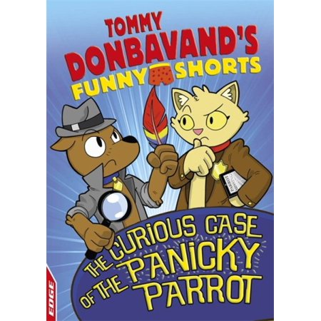 EDGE: Tommy Donbavand's Funny Shorts: The Curious Case of the Panicky Parrot