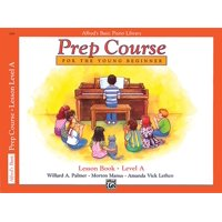 Alfred's Basic Piano Library: Alfred's Basic Piano Prep Course Lesson Book, Bk a: For the Young Beginner (Paperback)